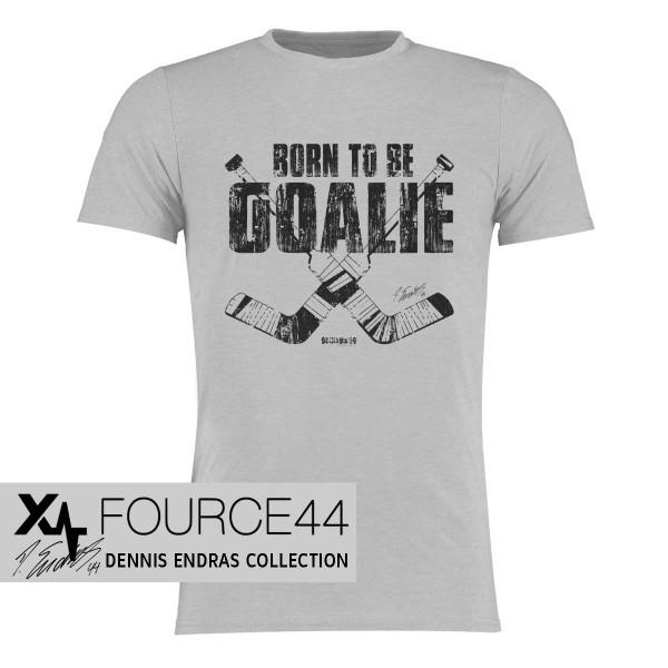 T-Shirt Dennis Endras Born to be a goalie
